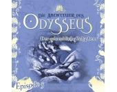 Die Abenteuer des Odysseus 5 - Der schreckliche Polyphem (Episode 5/6) MP3-Download