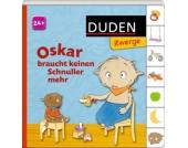 Duden Zwerge: Oskar braucht keinen Schnuller mehr