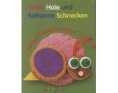 Hello I am Sam: Coole Haie und Seltsame Schnecken